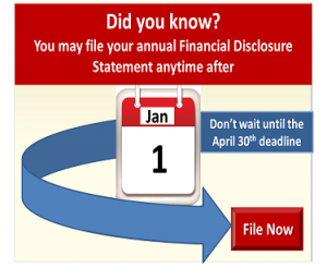 Financial Disclosure Filers - Don't wait until the April 30, 2017, deadline to file your 2016 statement. File today!